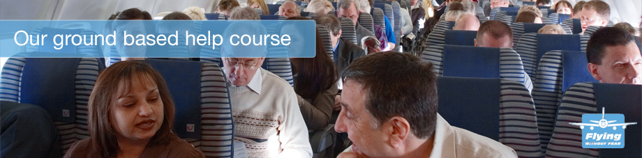 Fear of Flying Ground Courses – £175
